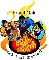 Royal Oak Clay, Metal & Glass Show